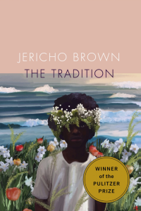 Cover of The Tradition by Jericho Brown